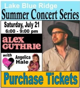Lake Blue Ridge Summer Concert Series: Alex Guthrie